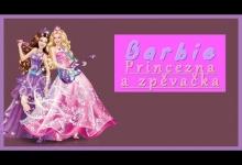 Barbie princezna a zpěvačka